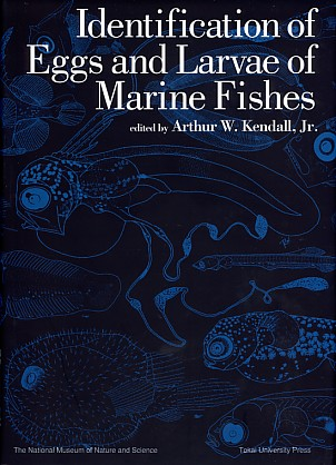 identification of eggs and larvae of marine fished 大学出版部協会