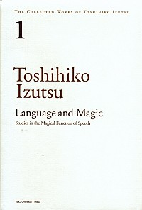 Studies in the Magical Function of SpeechLanguage and Magic