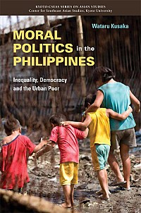 Inequality, Democracy and the Urban PoorMoral Politics in the Philippines