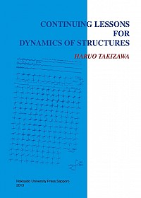 Continuing Lessons for Dynamics of Structures