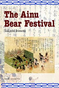 The Ainu Bear Festival