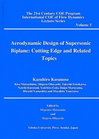 Aerodynamic Design of Supersonic Biplane; Cutting Edge and Related Topics