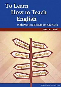 With Practical Classroom ActivitiesTo Learn How to Teach English
