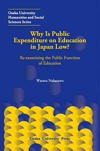 Re-examining the Public Function of EducationWhy Is Public Expenditure on Education in Japan Low?