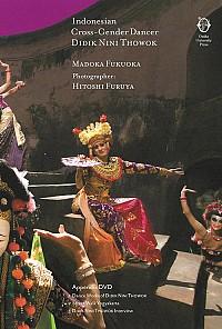 Indonesian Cross-Gender Dancer Didik Nini Thowok