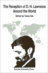 The Reception of D.H.Lawrence Around the World
