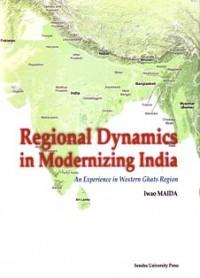 An Experience in Western Ghats RegionRegional Dynamics in Modernizing India