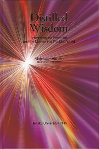 Integrating the Perennial and the Modern in a Troubled WorldDistilled Wisdom