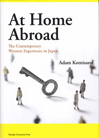 The Contemporary Western Experience in JapanAt Home Abroad